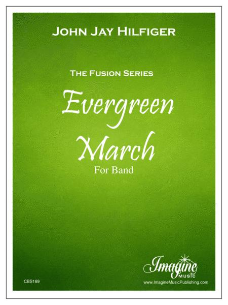 Evergreen March