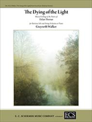 The Dying of the Light: Musical Settings of the Poetry of Dylan Thomas (Piano/Vocal Score)