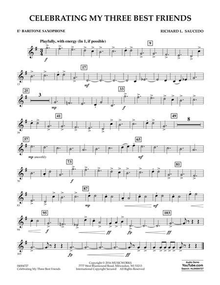 Celebrating My Three Best Friends - Eb Baritone Saxophone