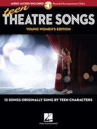 Teen Theatre Songs: Young Women's Edition - Book/Online Audio