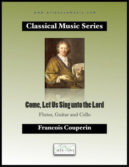 Come, Let Us Sing unto the Lord - Baroque Ensemble