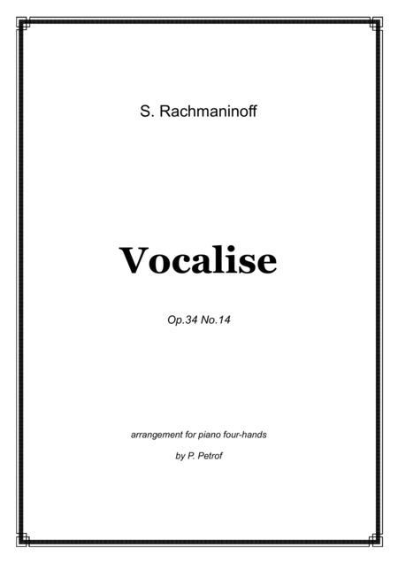 S. Rachmaninoff - VOCALISE Op.34 No.14 for piano 4 hands