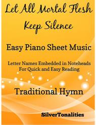 Let All Mortal Flesh Keep Silence Easy Piano Sheet Music