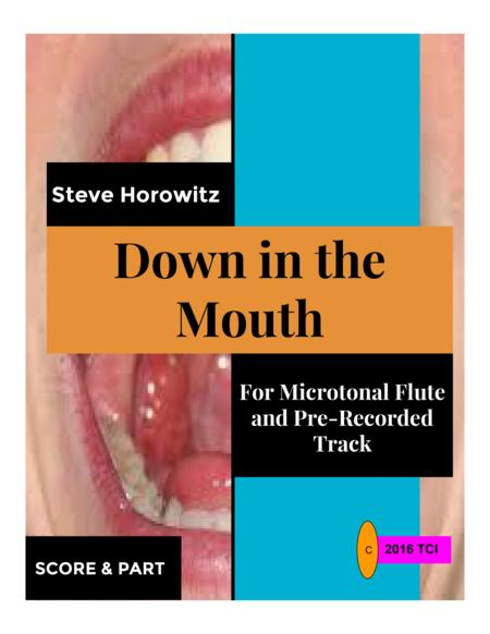 Down in the Mouth-For Microtonal Flute and Pre-Recorded Track