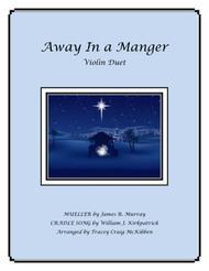 Away In A Manger Medley for Violin Duet