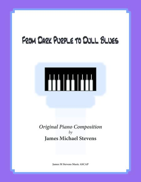 From Dark Purple to Dull Blues (Piano)