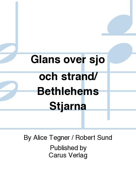Glans over sjo och strand/ Bethlehems Stjarna