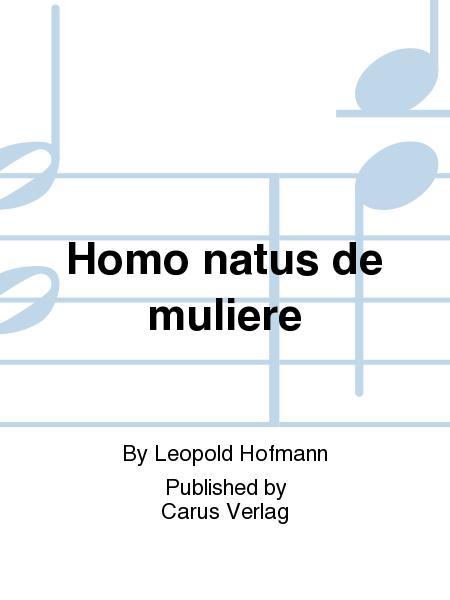Homo natus de muliere