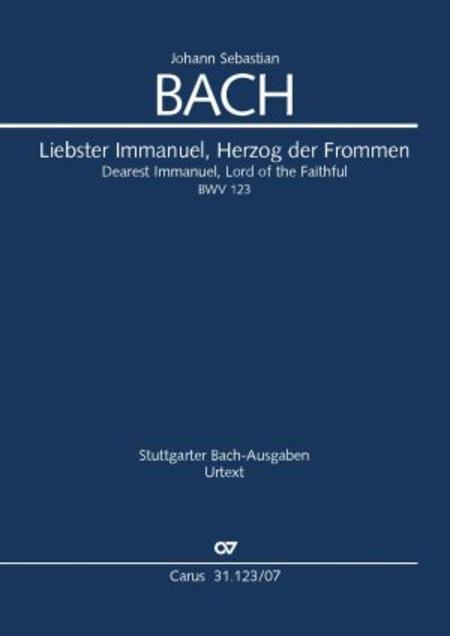 Dearest Immanuel, Lord of the Faithful (Liebster Immanuel, Herzog der Frommen)