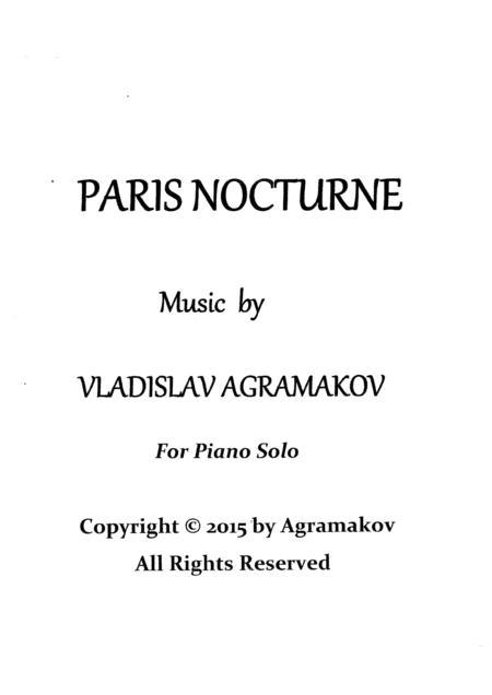 Vladislav Agramakov - Paris Nocturne (for piano solo)
