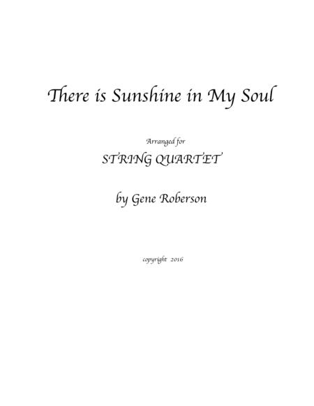 There is Sunshine in My Soul STRING QUARTET