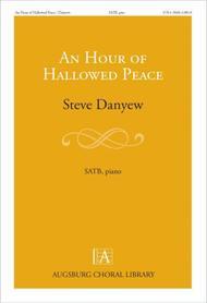 An Hour of Hallowed Peace