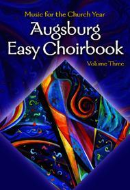 Augsburg Easy Choirbook Volume 3