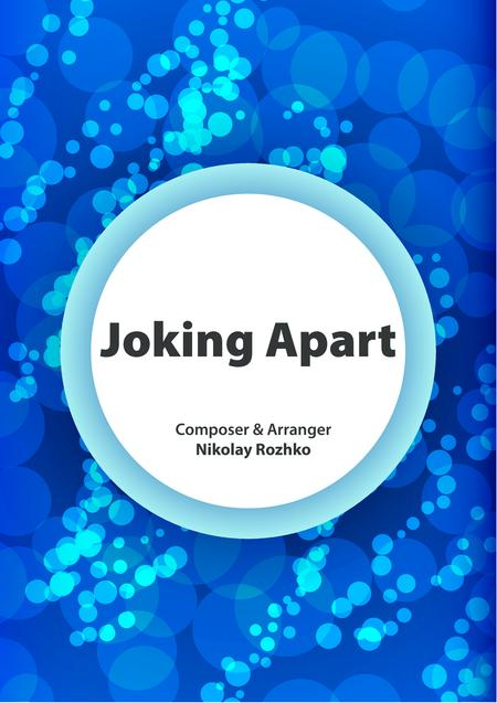 Joking Apart (for a Variety Orchestra)
