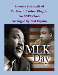 Favorite Spirituals of Dr. Martin Luther King, Jr. for SATB