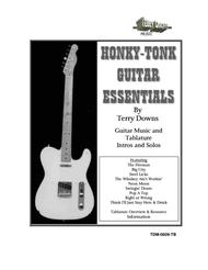Honky Tonk Guitar Essentials - Music Score and Tablature