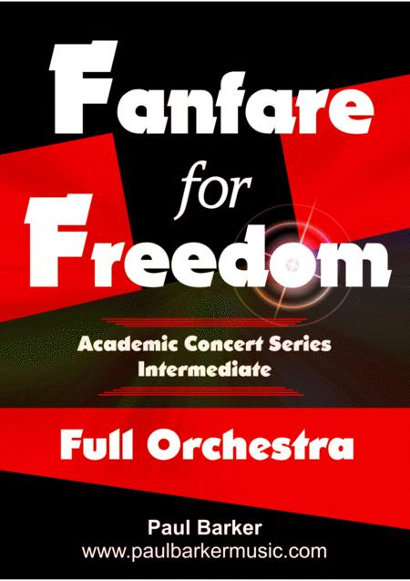 Fanfare For Freedom (Full Orchestral Version Score & Parts)