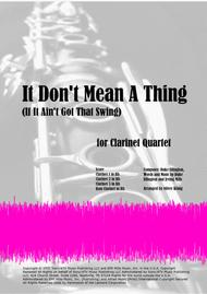 It Don't Mean A Thing (If It Ain't Got That Swing) for Clarinet Quartet