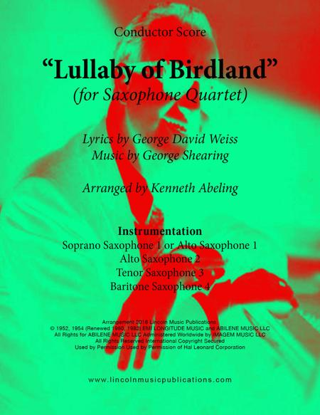 Lullaby Of Birdland (for Saxophone Quartet SATB & AATB)