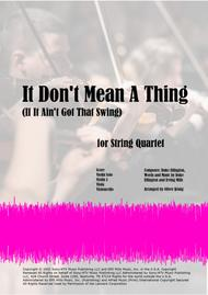 It Don't Mean A Thing (If It Ain't Got That Swing) for String Quartet