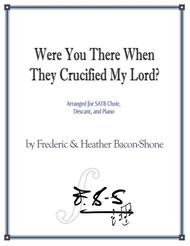 Were You There When They Crucified My Lord?