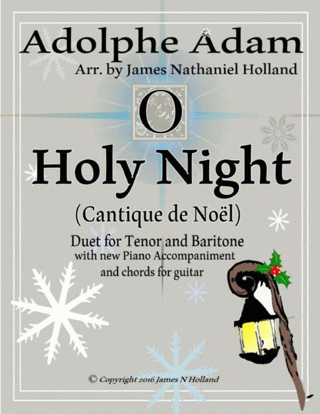 O Holy Night (Cantique de Noel) Adolphe Adam Duet for Baritone and Tenor