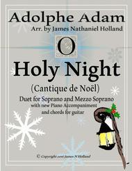 O Holy Night (Cantique de Noel) Adolphe Adam Duet for Soprano and Mezzo Soprano