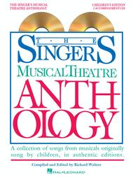 Singer's Musical Theatre Anthology - Children's Edition