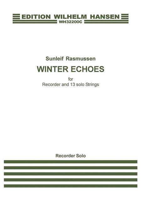 Winter Echoes For Recorder And 13 Solo Strings
