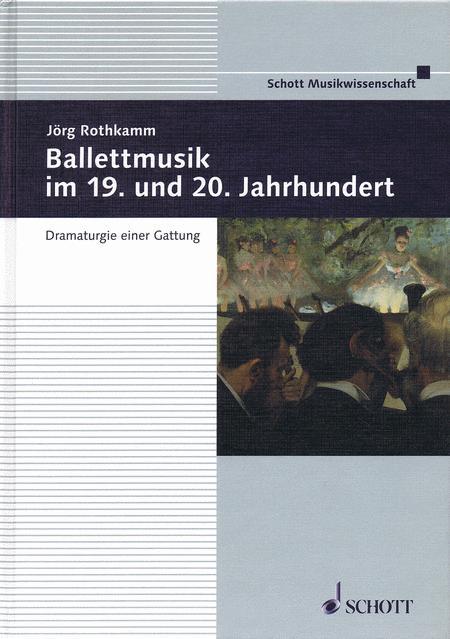 Ballettmusik im 19. und 20. Jahrhundert