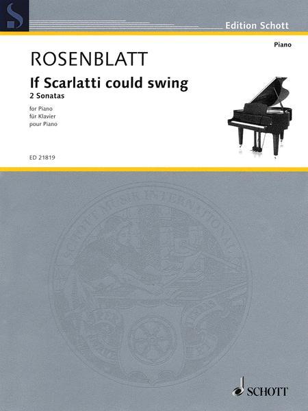 If Scarlatti could swing