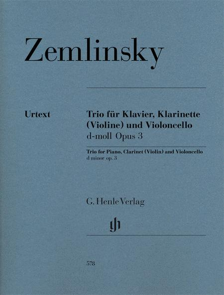 Trio for Piano, Clarinet (Violin) and Violoncello in D-minor Op. 3