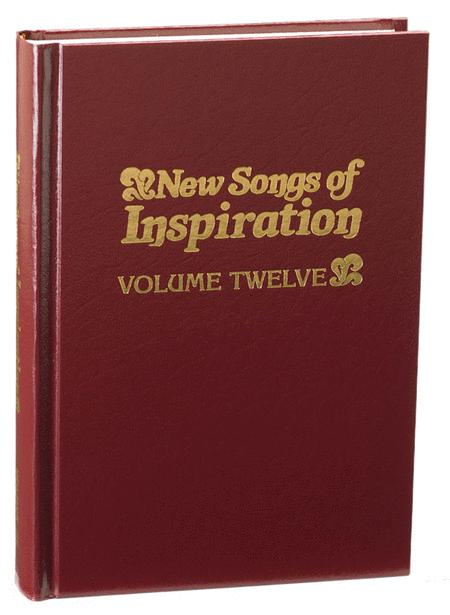 New Songs of Inspiration - Volume 12
