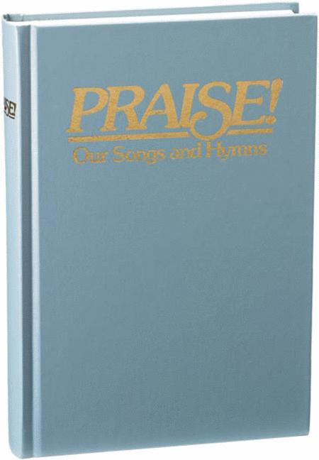 Praise! Our Songs and Hymns - KJV (Dawn Blue)