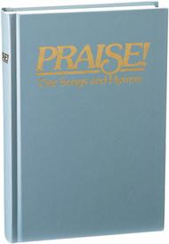 Praise! Our Songs and Hymns - KJV (Dawn Blue)
