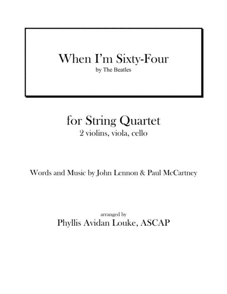 When I'm Sixty-Four for STRING QUARTET