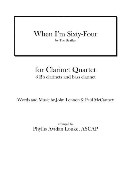 When I'm Sixty-Four for CLARINET QUARTET OR CLARINET CHOIR