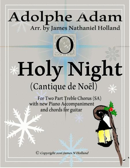 O Holy Night (Cantique de Noel) Adolphe Adam for SA Chorus