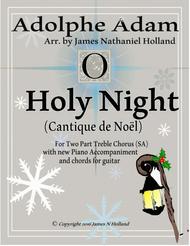 O Holy Night (Cantique de Noel) Adolphe Adam for SA Chorus