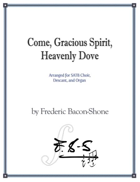 Come, Gracious Spirit, Heavenly Dove