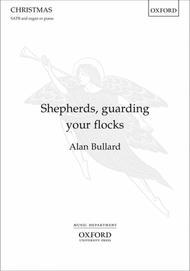 Shepherds, guarding your flocks