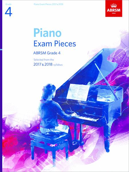 Piano Exam Pieces 2017 & 2018, Grade 4