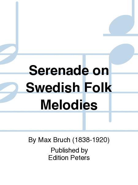 Serenade on Swedish Folk Melodies