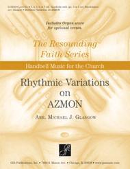 Rhythmic Variations on AZMON - Handbells