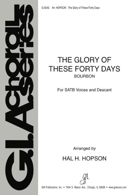 The Glory of These Forty Days