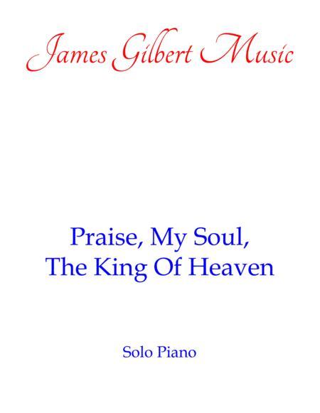 Praise, My Soul, The King Of Heaven [LAUDA ANIMA]