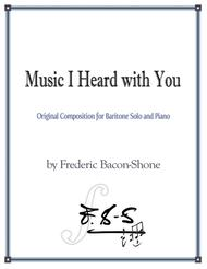 Music I Heard With You