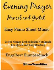 Evening Prayer Hansel and Gretal Easy Piano Sheet Music
