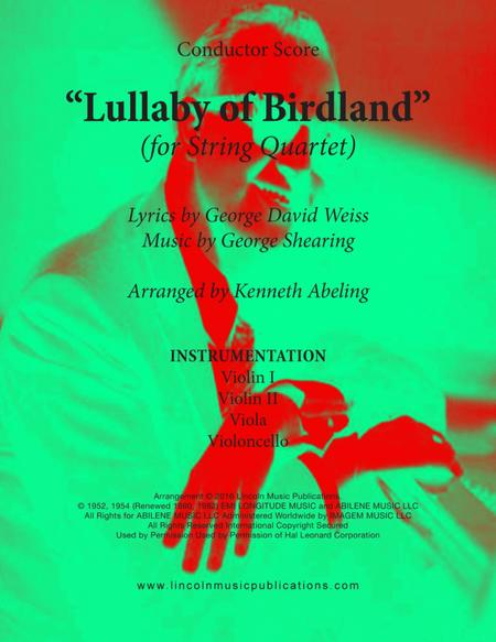 Lullaby Of Birdland (for String Quartet)