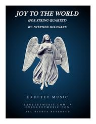 Joy To The World (for String Quartet)